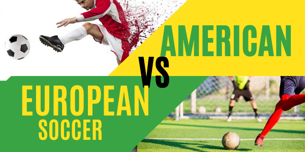 European VS American soccer